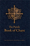 The Parish Book of Chant – Second Edition